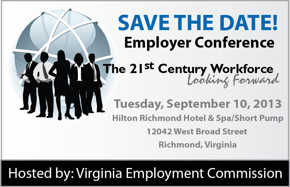 employer conference richmond 9 10 2013 virginia employment commission